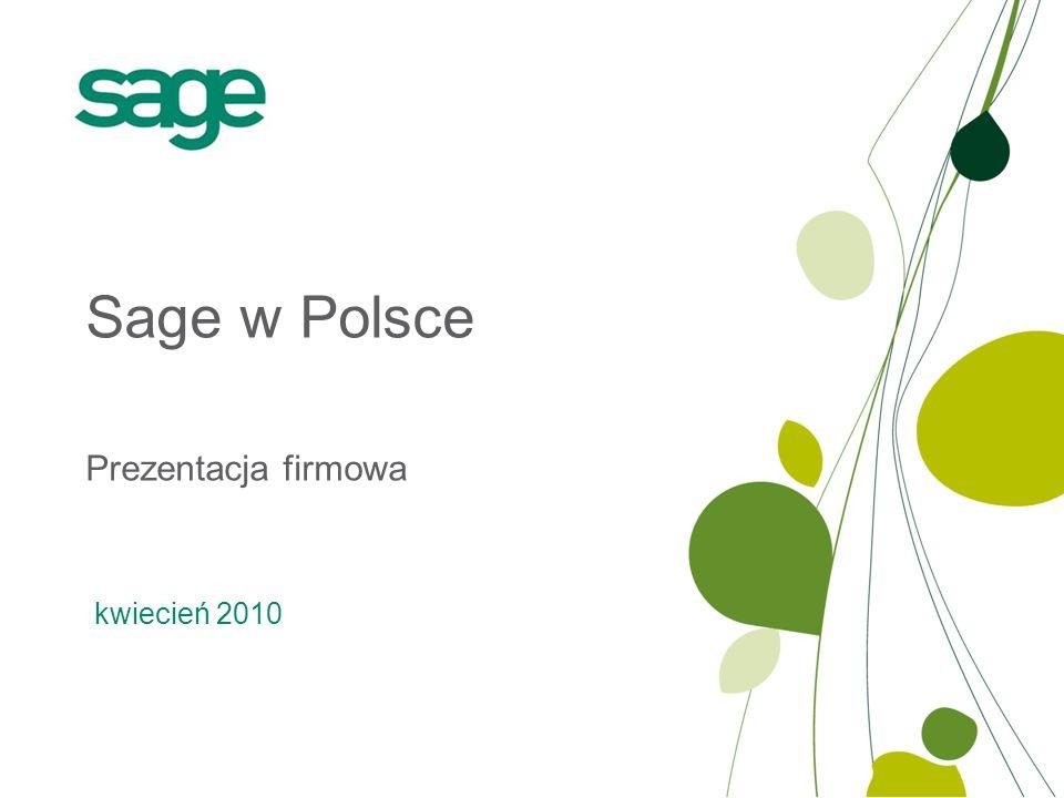 Sage w Polsce Prezentacja firmowa kwiecień 2010