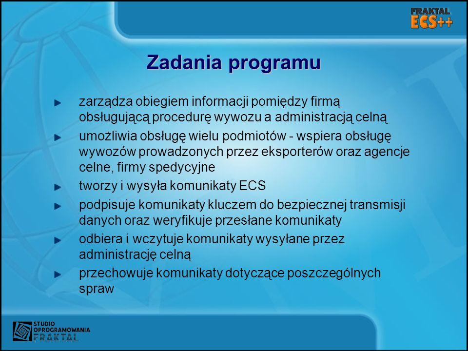 Zadania programu zarządza obiegiem informacji pomiędzy firmą obsługującą procedurę wywozu a administracją celną.