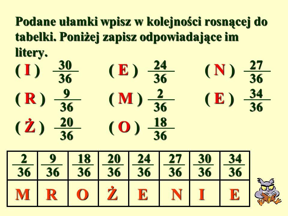 ( I ) ( E ) ( N ) ( R ) ( M ) ( E ) ( Ż ) ( O ) M N I O Ż R E