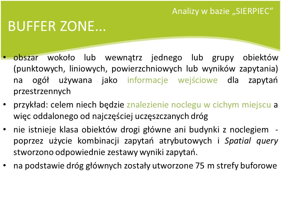 """BUFFER ZONE... Analizy w bazie """"SIERPIEC"""