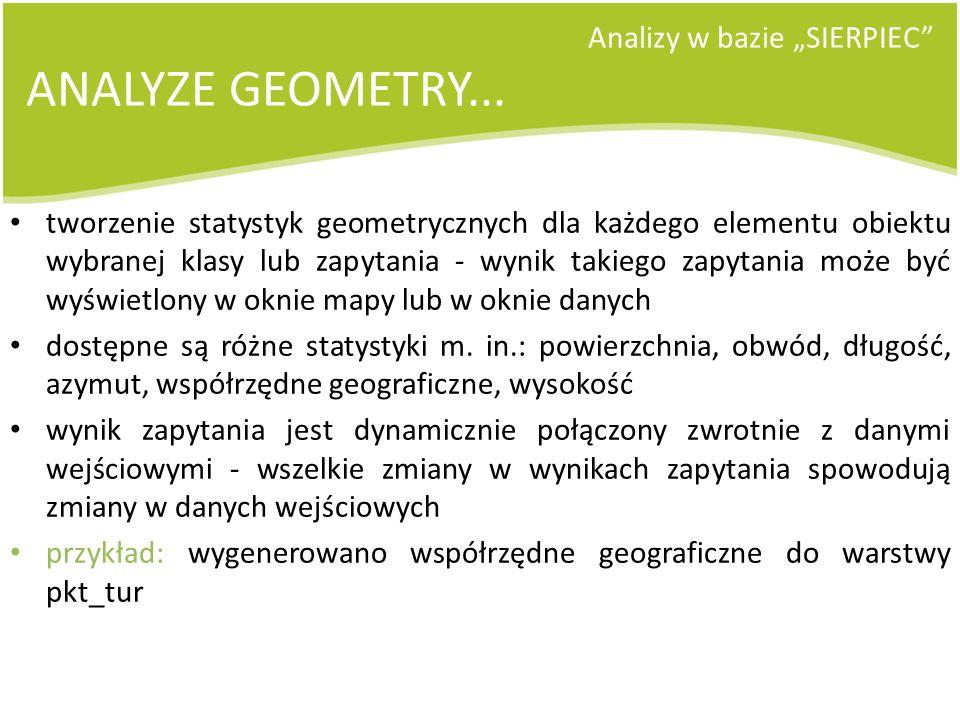 """ANALYZE GEOMETRY... Analizy w bazie """"SIERPIEC"""