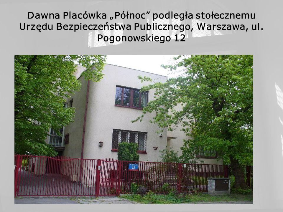 """Dawna Placówka """"Północ podległa stołecznemu Urzędu Bezpieczeństwa Publicznego, Warszawa, ul."""