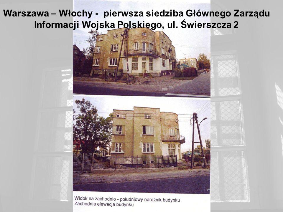 Warszawa – Włochy - pierwsza siedziba Głównego Zarządu Informacji Wojska Polskiego, ul. Świerszcza 2
