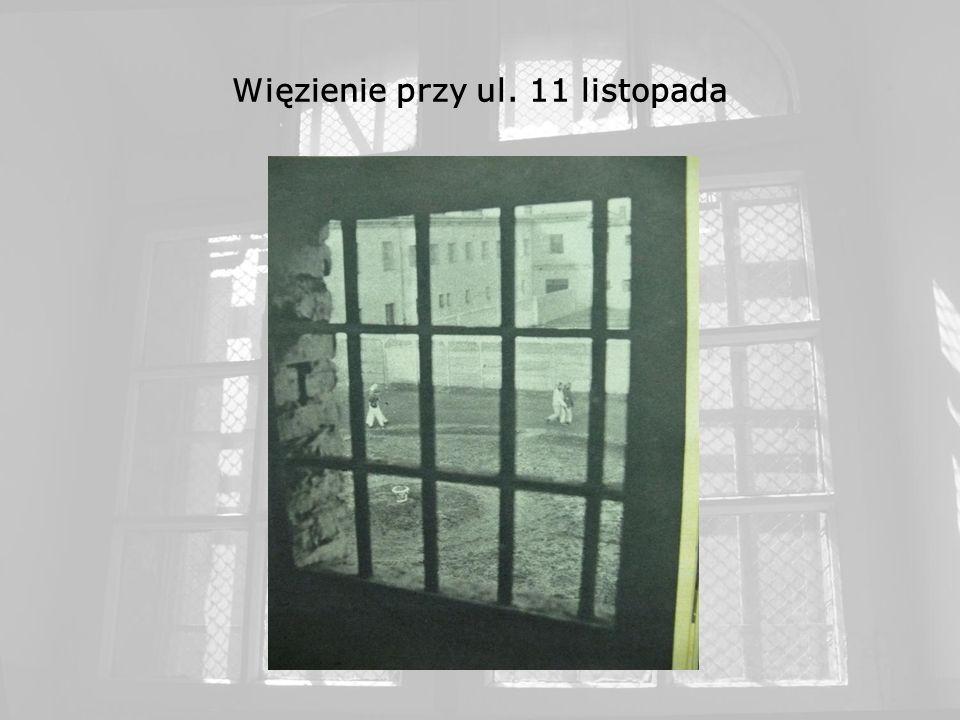Więzienie przy ul. 11 listopada