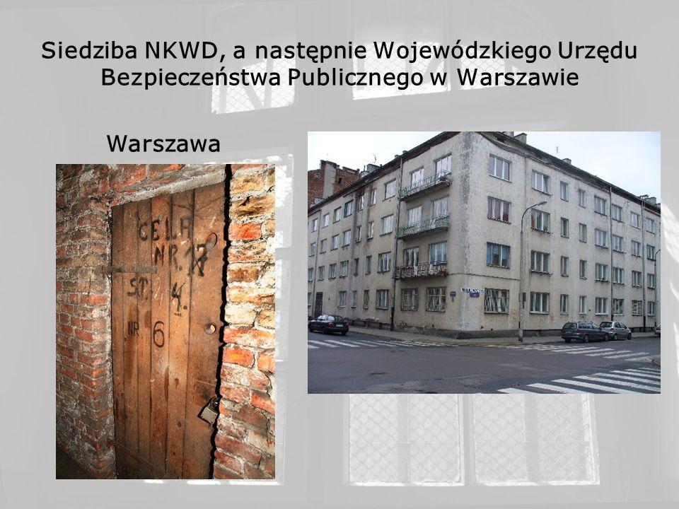 Siedziba NKWD, a następnie Wojewódzkiego Urzędu Bezpieczeństwa Publicznego w Warszawie