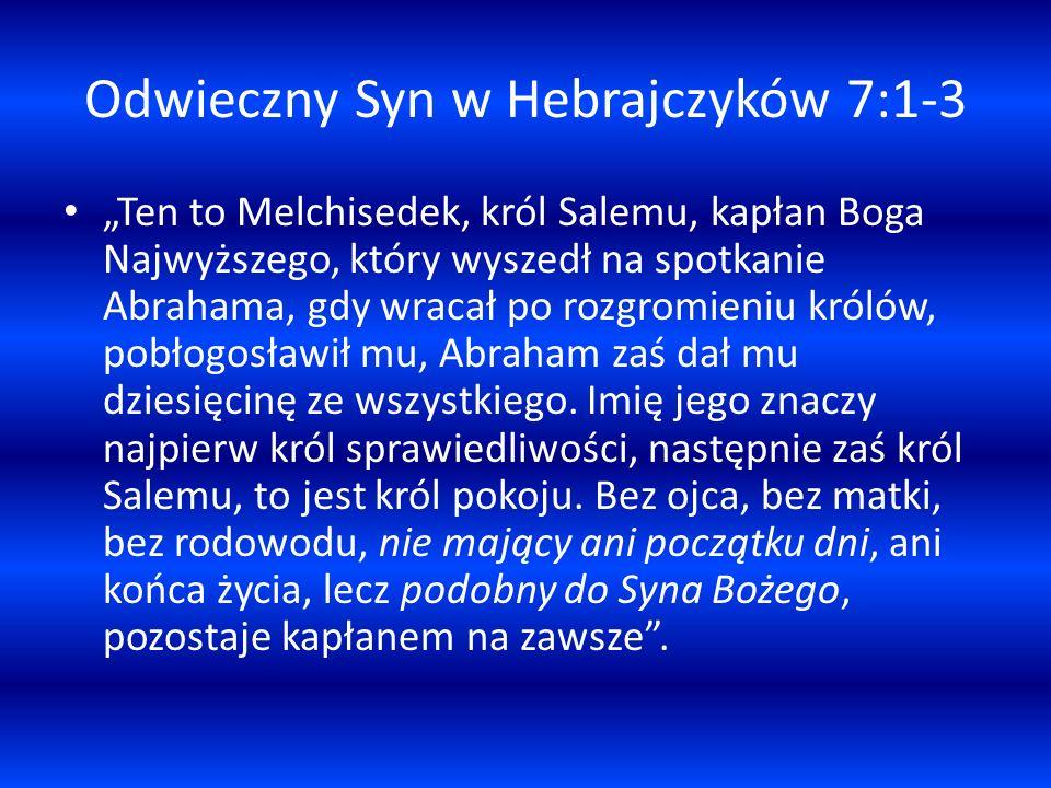 Odwieczny Syn w Hebrajczyków 7:1-3