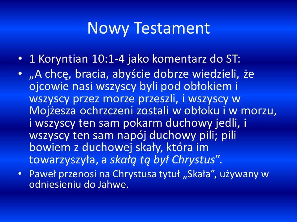 Nowy Testament 1 Koryntian 10:1-4 jako komentarz do ST: