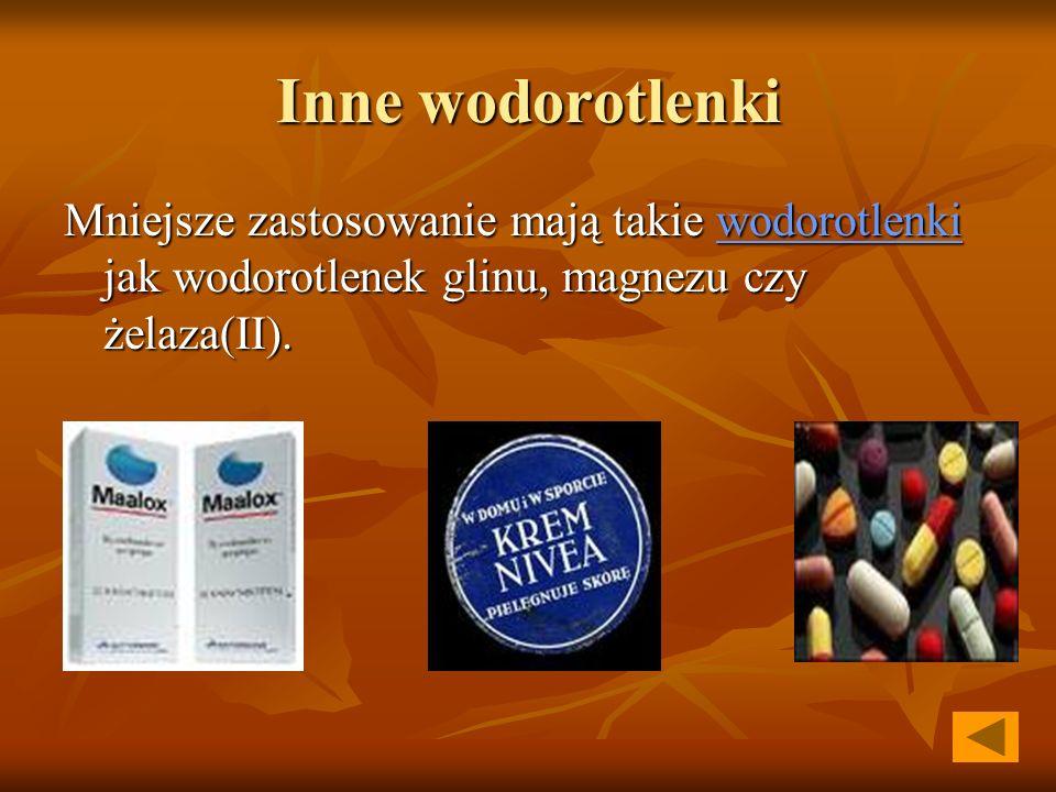 Inne wodorotlenki Mniejsze zastosowanie mają takie wodorotlenki jak wodorotlenek glinu, magnezu czy żelaza(II).