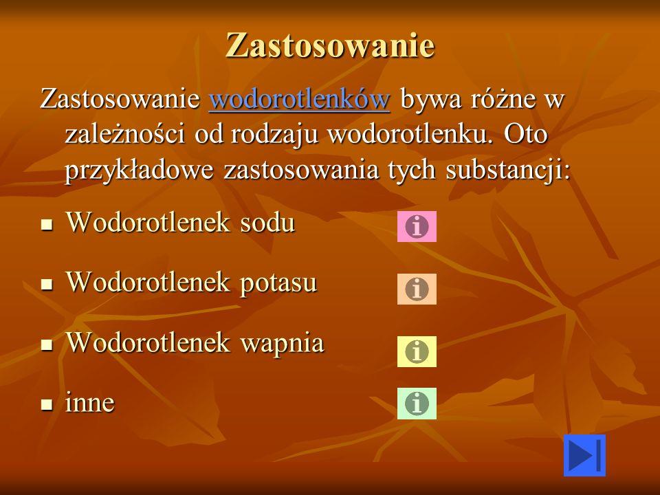 Zastosowanie Zastosowanie wodorotlenków bywa różne w zależności od rodzaju wodorotlenku. Oto przykładowe zastosowania tych substancji: