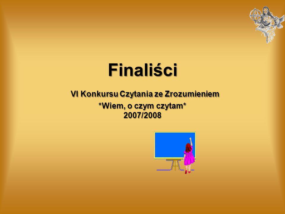 Finaliści VI Konkursu Czytania ze Zrozumieniem. Wiem, o czym czytam