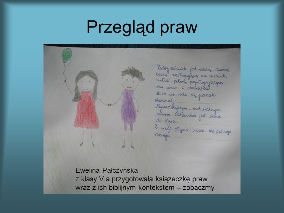Przegląd prawEwelina Pałczyńska z klasy V a przygotowała książeczkę praw wraz z ich biblijnym kontekstem – zobaczmy.