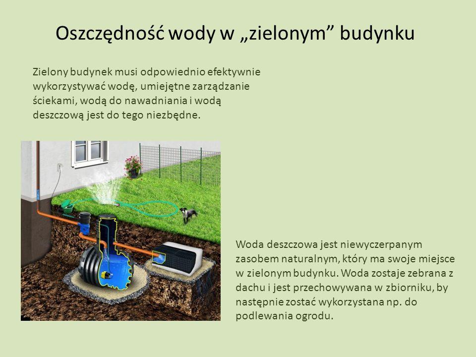 """Oszczędność wody w """"zielonym budynku"""