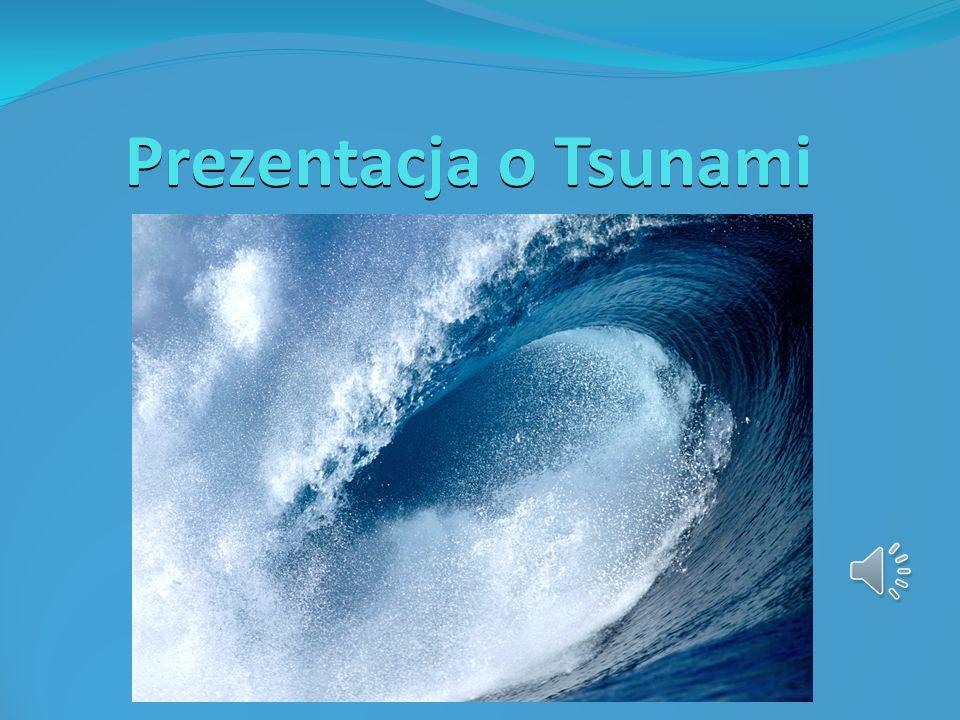 Prezentacja o Tsunami