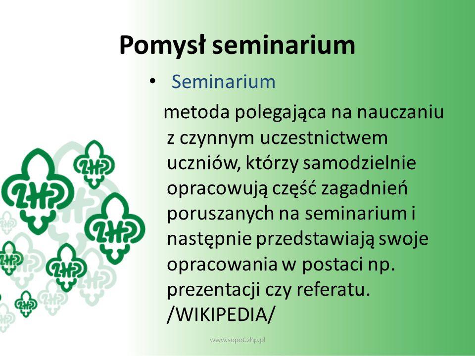 Pomysł seminarium Seminarium