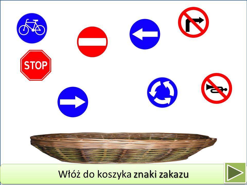 Włóż do koszyka znaki zakazu
