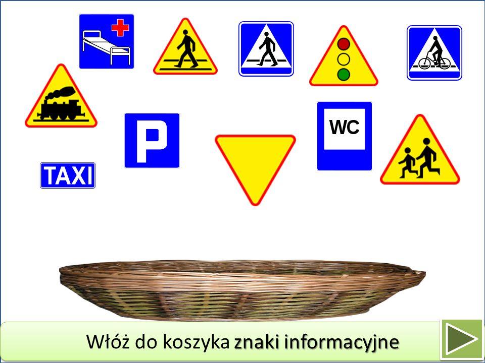 Włóż do koszyka znaki informacyjne