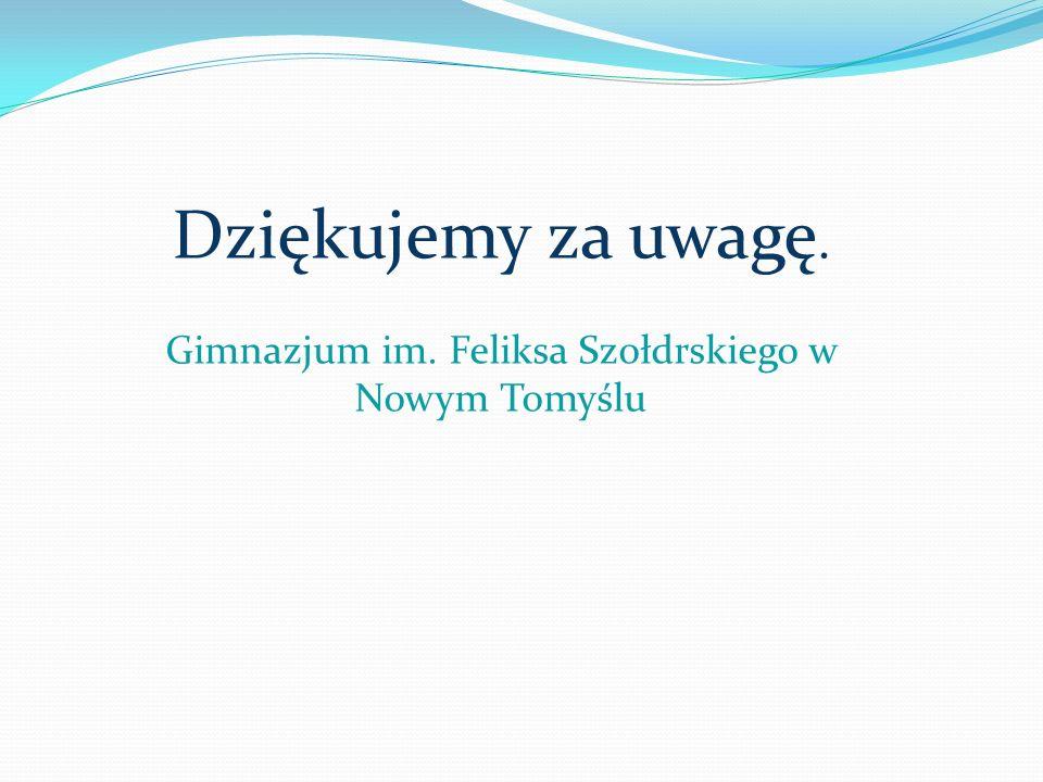 Gimnazjum im. Feliksa Szołdrskiego w Nowym Tomyślu