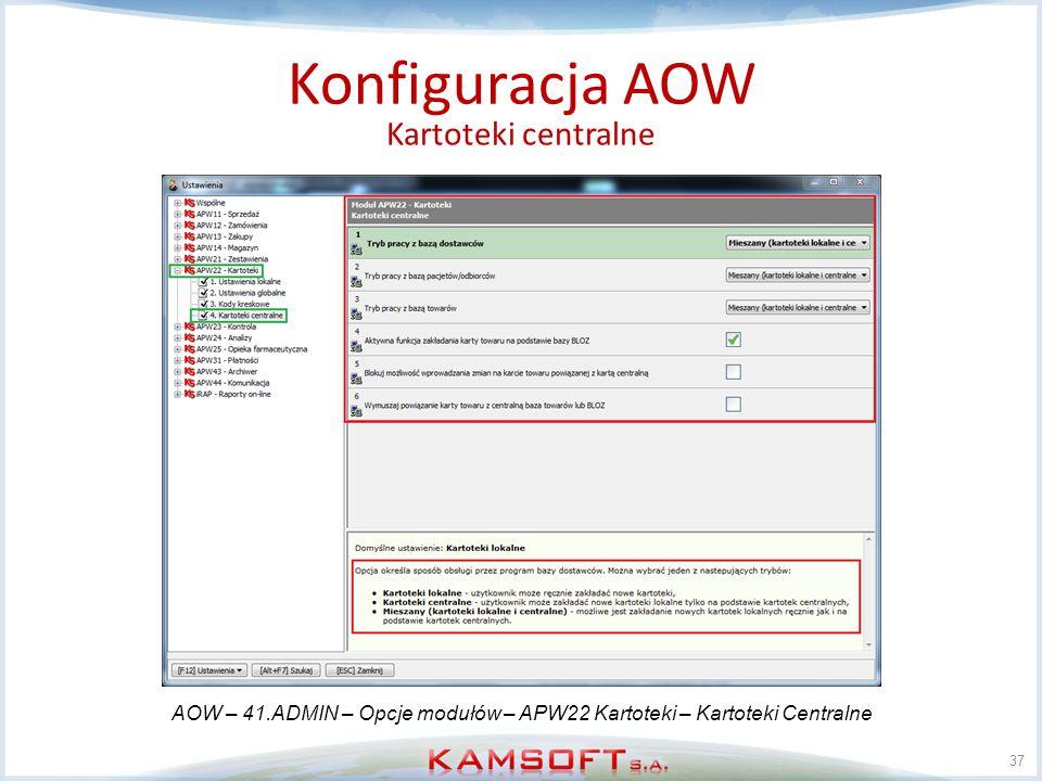 AOW – 41.ADMIN – Opcje modułów – APW22 Kartoteki – Kartoteki Centralne