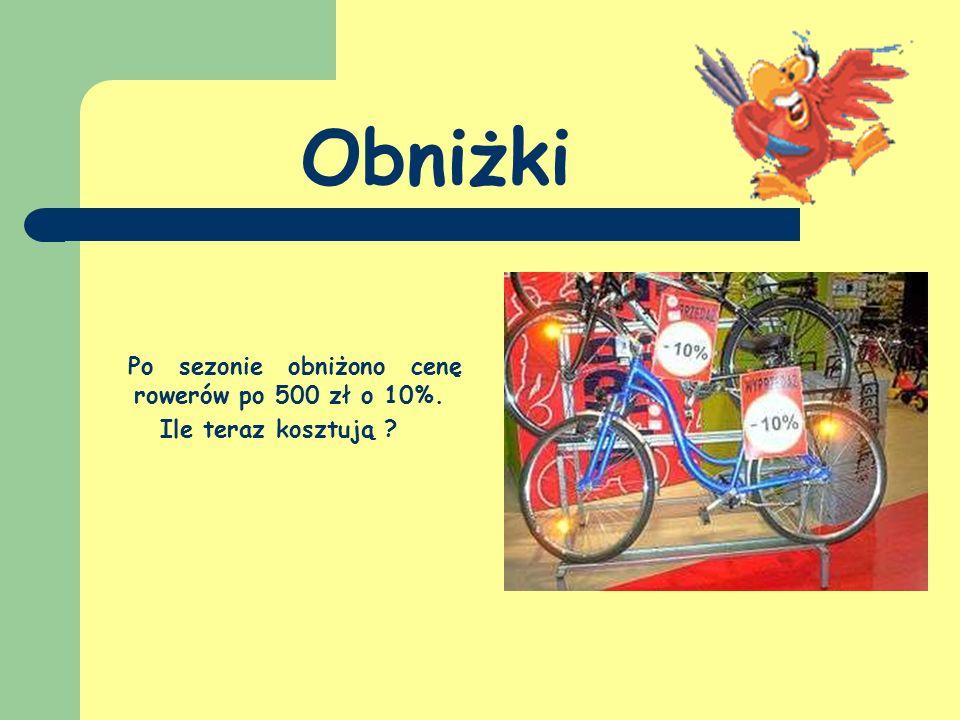 Obniżki Po sezonie obniżono cenę rowerów po 500 zł o 10%.