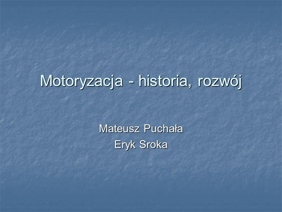 Motoryzacja - historia, rozwój