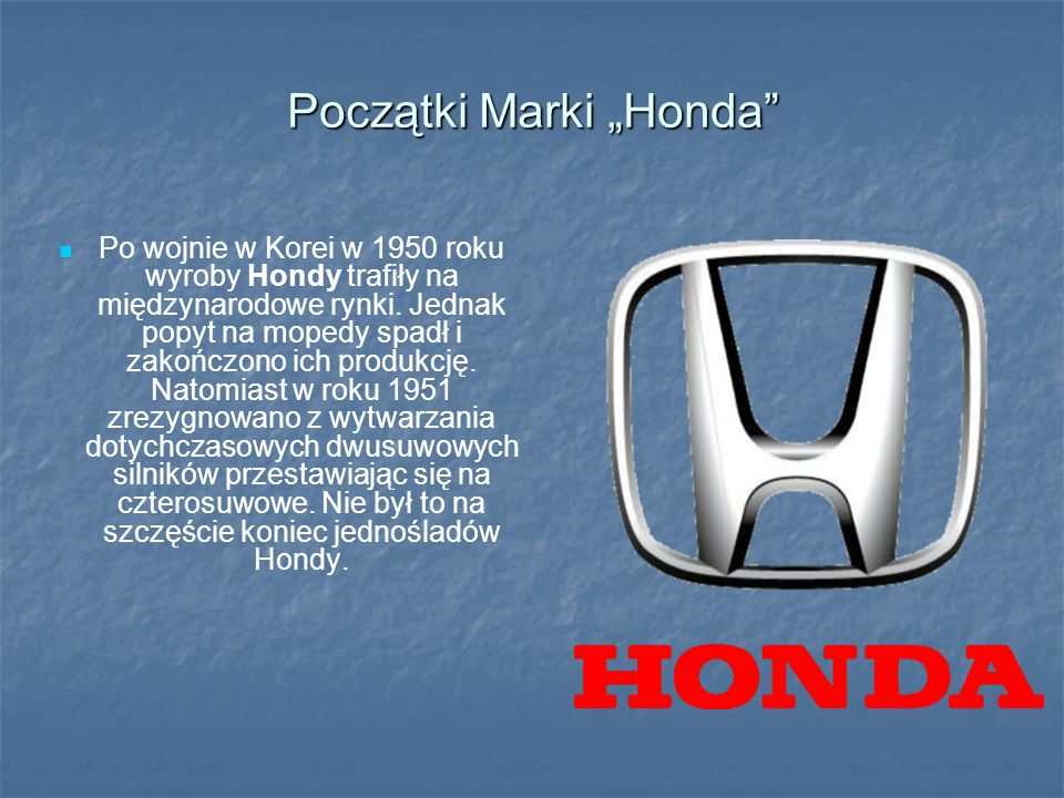 """Początki Marki """"Honda"""
