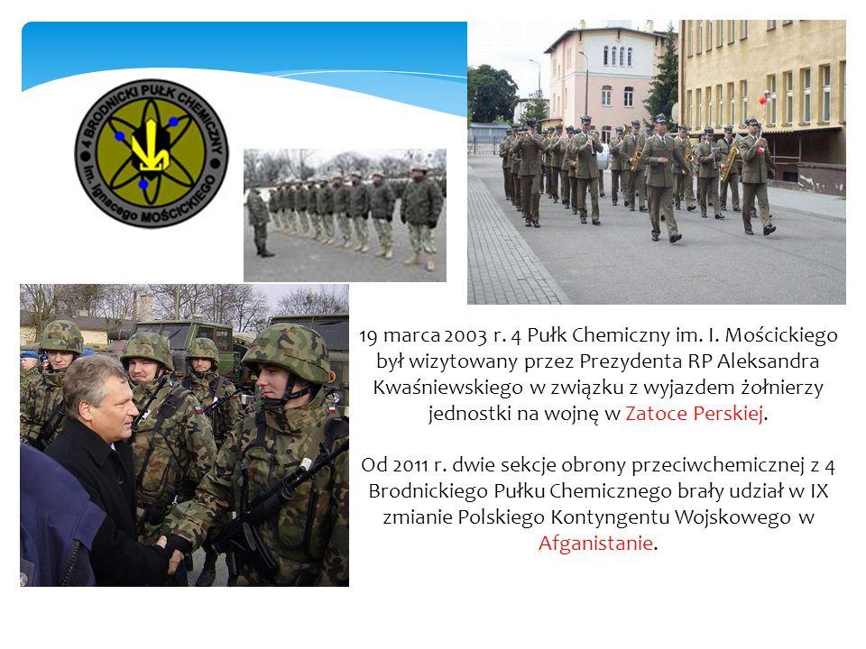 19 marca 2003 r. 4 Pułk Chemiczny im. I