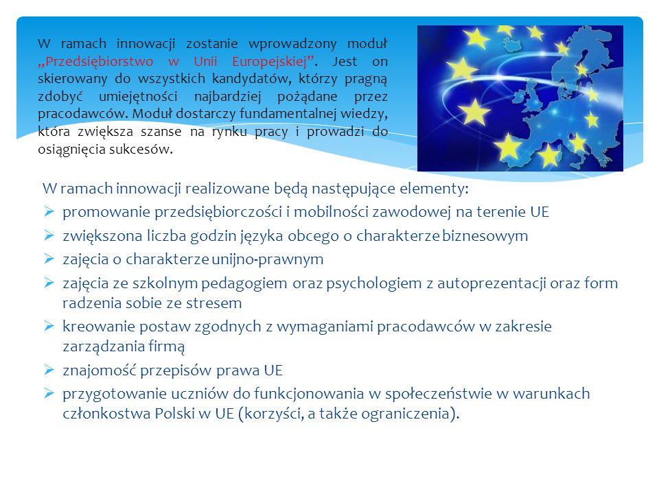 W ramach innowacji realizowane będą następujące elementy: