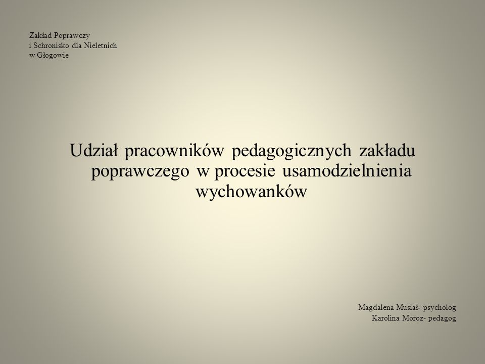 Zakład Poprawczy i Schronisko dla Nieletnich w Głogowie
