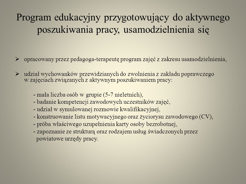Program edukacyjny przygotowujący do aktywnego poszukiwania pracy, usamodzielnienia się
