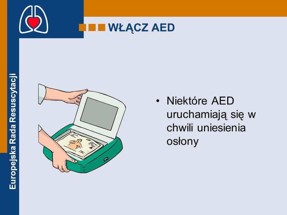 WŁĄCZ AED Niektóre AED uruchamiają się w chwili uniesienia osłony