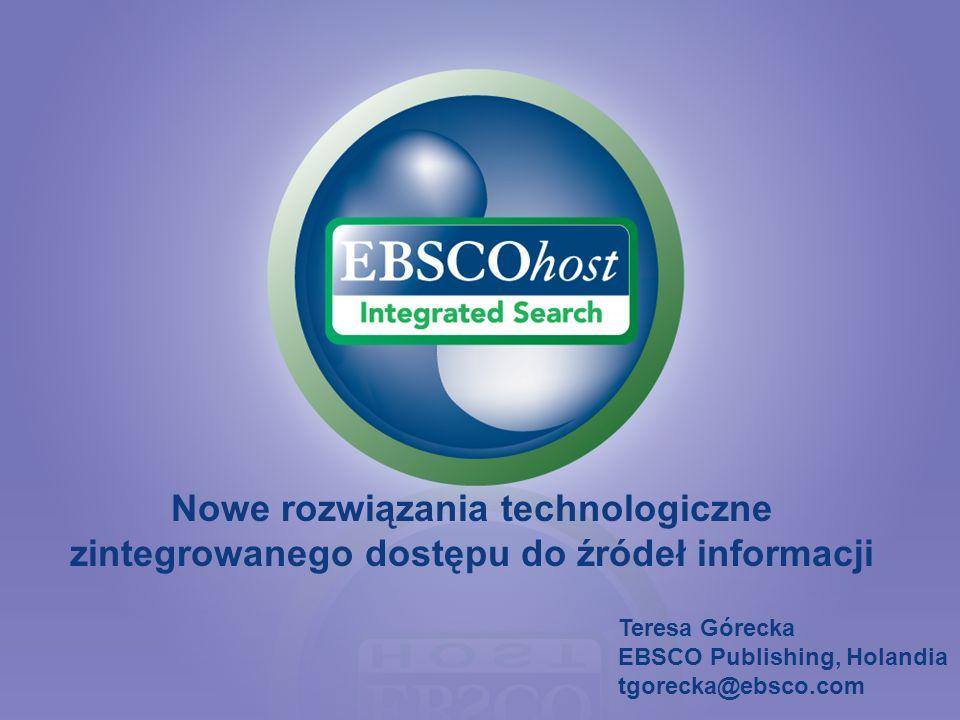 Nowe rozwiązania technologiczne zintegrowanego dostępu do źródeł informacji