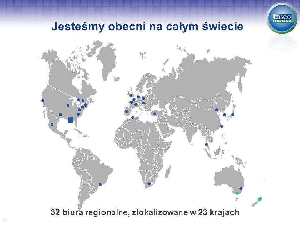 Jesteśmy obecni na całym świecie
