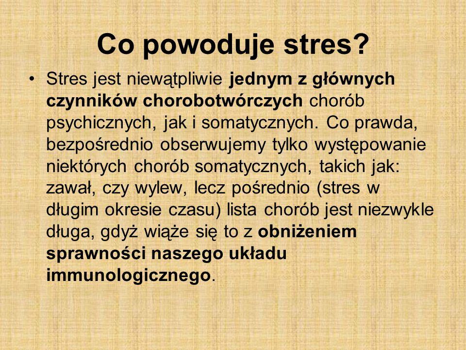 Co powoduje stres