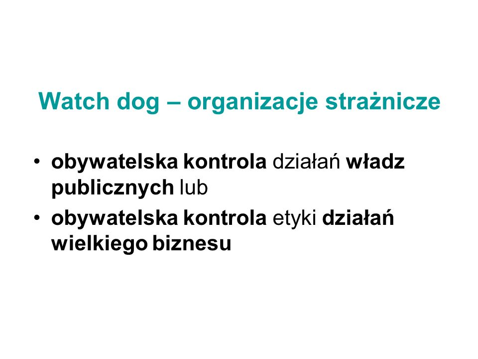 Watch dog – organizacje strażnicze