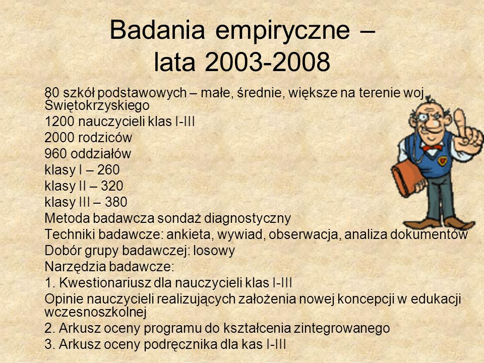 Badania empiryczne – lata 2003-2008