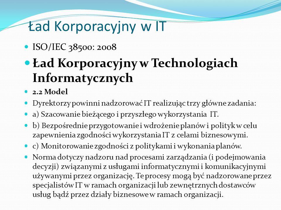Ład Korporacyjny w IT Ład Korporacyjny w Technologiach Informatycznych