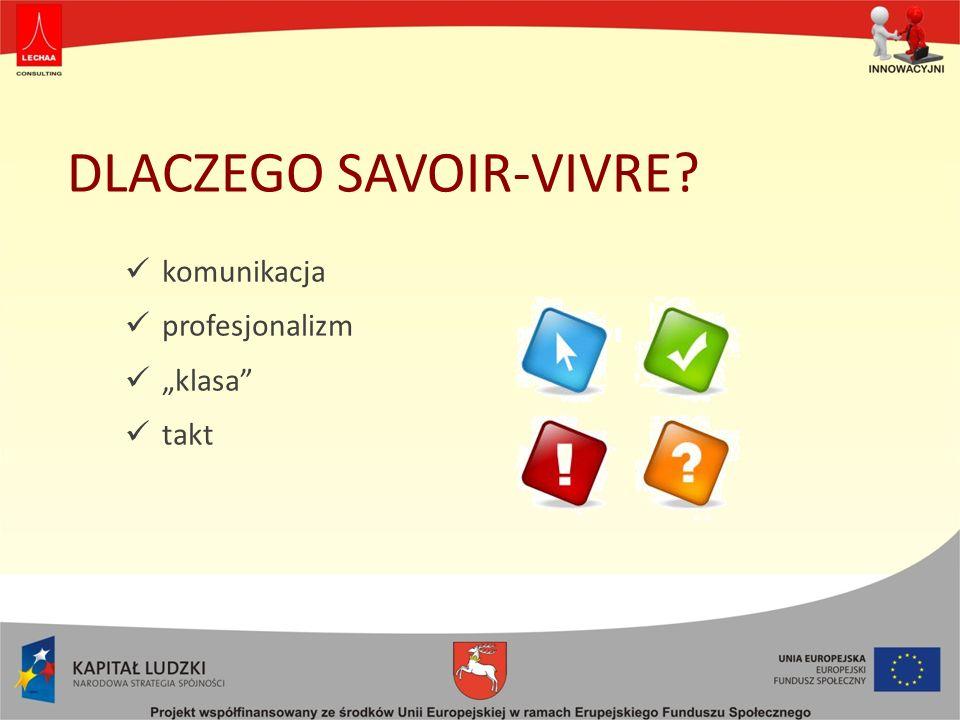 DLACZEGO SAVOIR-VIVRE