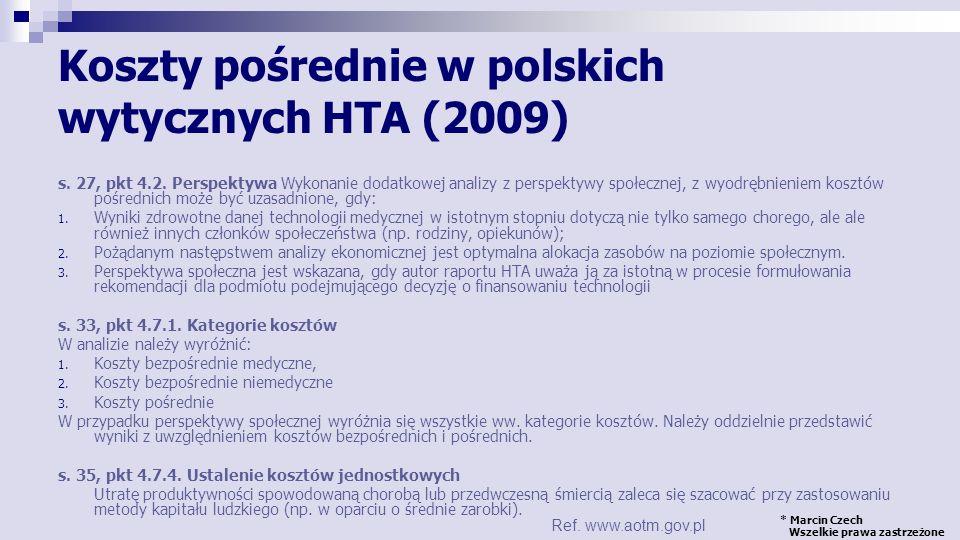 Koszty pośrednie w polskich wytycznych HTA (2009)