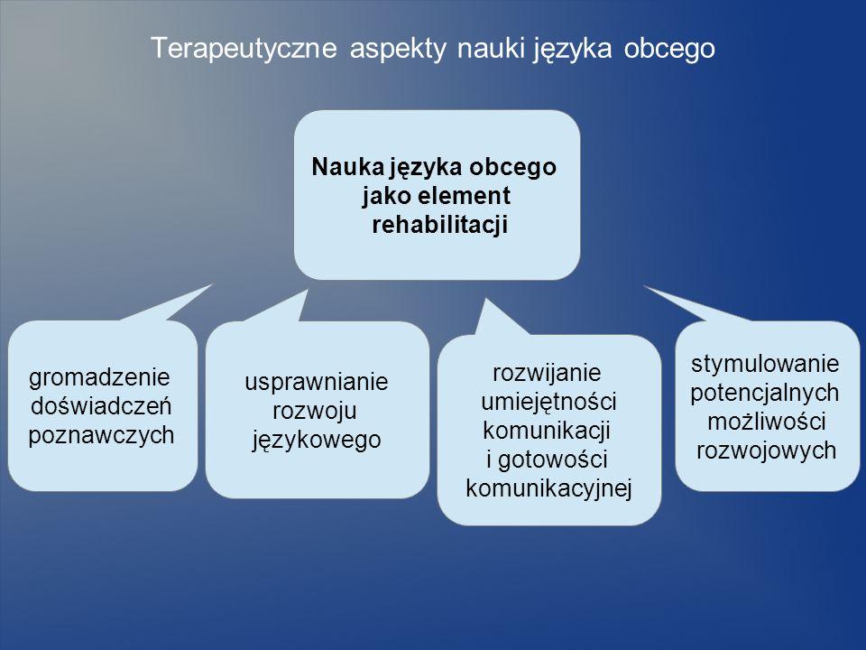 Terapeutyczne aspekty nauki języka obcego