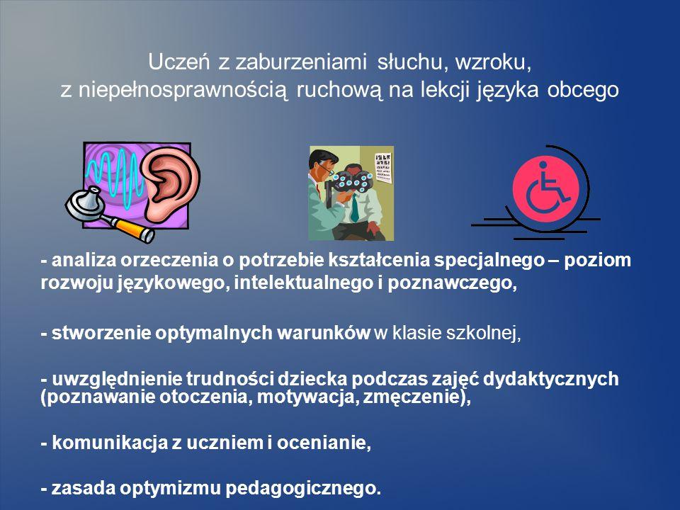 Uczeń z zaburzeniami słuchu, wzroku, z niepełnosprawnością ruchową na lekcji języka obcego