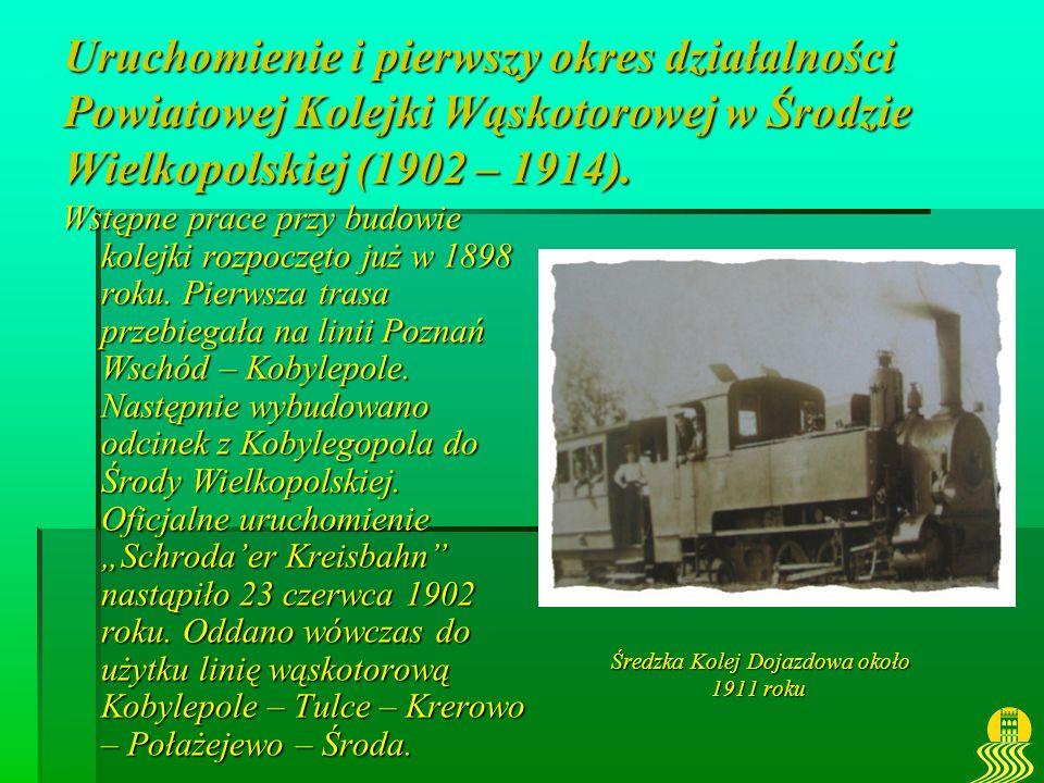 Uruchomienie i pierwszy okres działalności Powiatowej Kolejki Wąskotorowej w Środzie Wielkopolskiej (1902 – 1914).