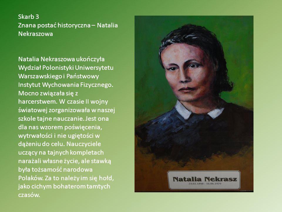 Skarb 3 Znana postać historyczna – Natalia Nekraszowa.