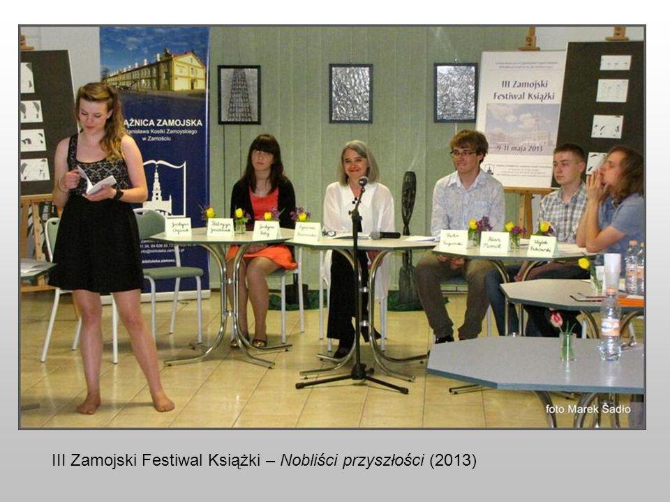 III Zamojski Festiwal Książki – Nobliści przyszłości (2013)