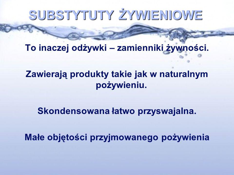 SUBSTYTUTY ŻYWIENIOWE