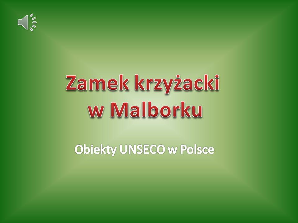 Obiekty UNSECO w Polsce