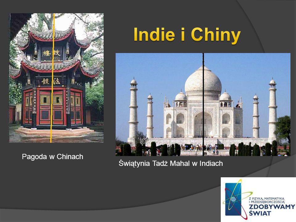 Indie i Chiny Pagoda w Chinach Świątynia Tadż Mahal w Indiach