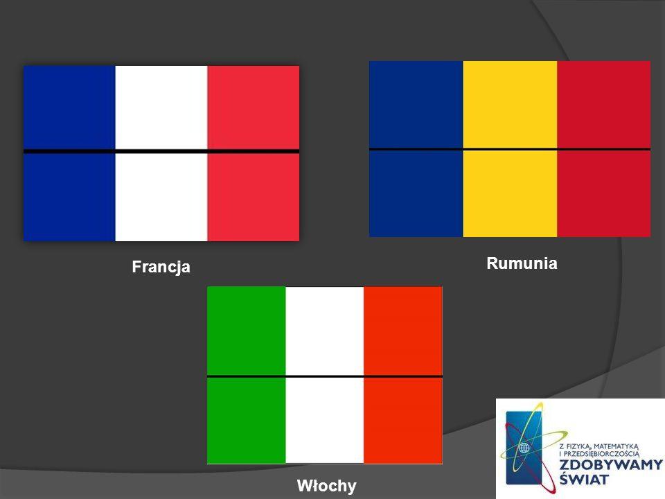Francja Rumunia Włochy