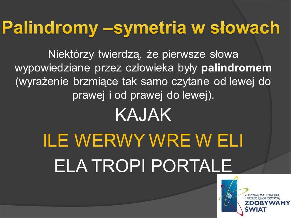 Palindromy –symetria w słowach