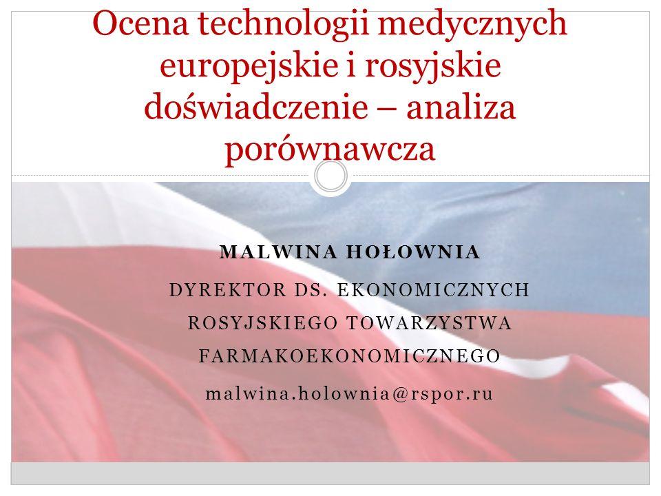Ocena technologii medycznych europejskie i rosyjskie doświadczenie – analiza porównawcza