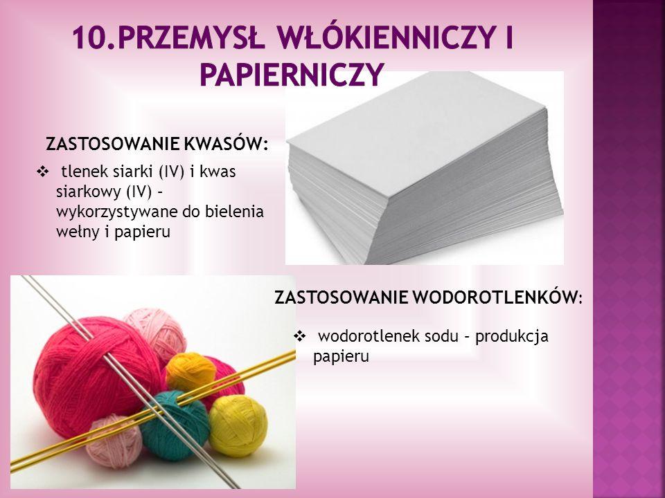 10.Przemysł włókienniczy i papierniczy